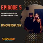 Episode 5 Groovesquatch