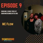 Episode 9 MC Flow