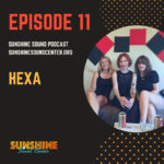 Hexa Sunshine Sound Podcast